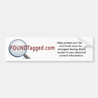 FoundTagged Slogan - Bumper Sticker
