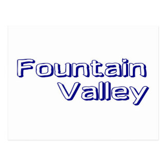 Fountain Valley Post Card