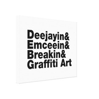 Four Elements of Hip Hop Stretched Canvas Print