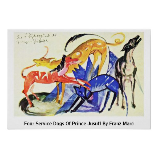 Four Service Dogs Of Prince Jusuff By Franz Marc Posters