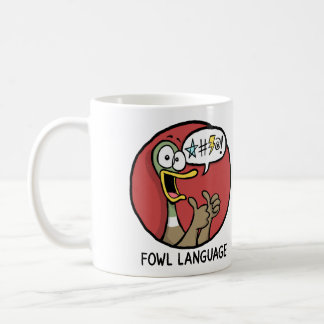 Fowl Language Mug (Two-sided)
