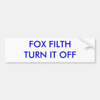 FOX FILTH TURN IT OFF BUMPER STICKERS