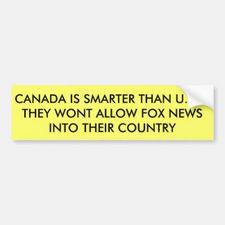 Fox News not allowed in Canada Bumper Sticker