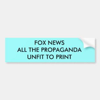 FOX NEWS PROPAGANDA BUMPER STICKER