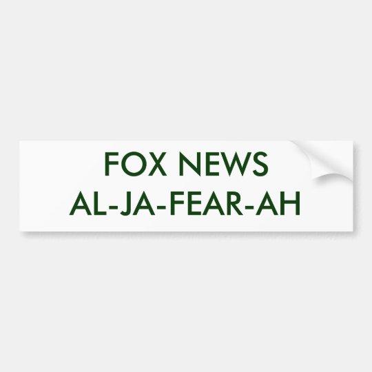 FOX NEWSAL-JA-FEAR-AH - Customised Bumper Sticker