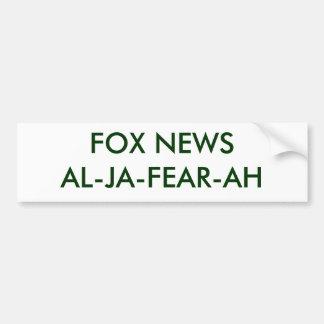 FOX NEWSAL-JA-FEAR-AH - Customized Bumper Stickers