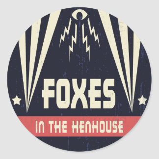 Foxes in the Henhouse Round Stickers