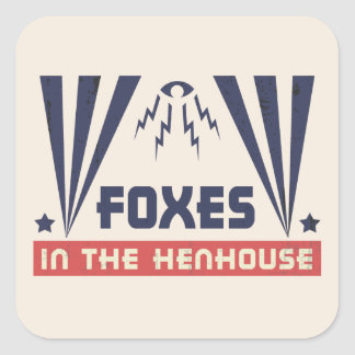 Foxes in the Henhouse Square Sticker