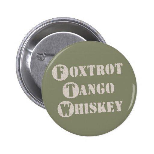 Foxtrot Tango Whiskey Button