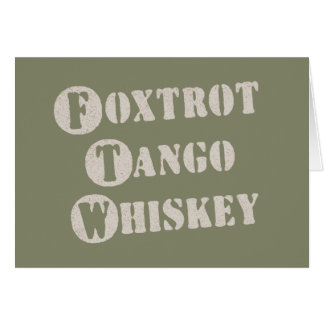 Foxtrot Tango Whiskey Greeting Cards