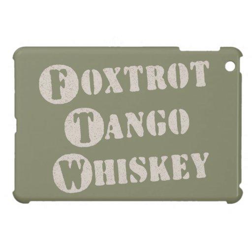 Foxtrot Tango Whiskey iPad Mini Covers