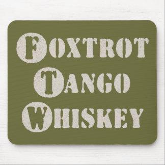 Foxtrot Tango Whiskey Mousepads