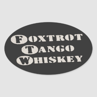 Foxtrot Tango Whiskey Oval Stickers