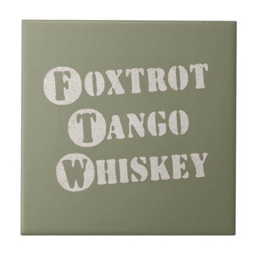 Foxtrot Tango Whiskey Tiles
