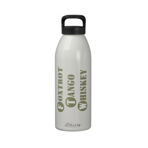 Foxtrot Tango Whiskey Reusable Water Bottle