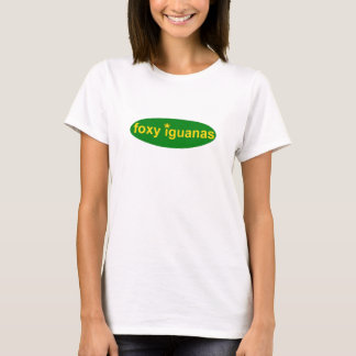 foxy iguanas ladies t T-Shirt