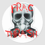 FRAC THRASH ROUND STICKER