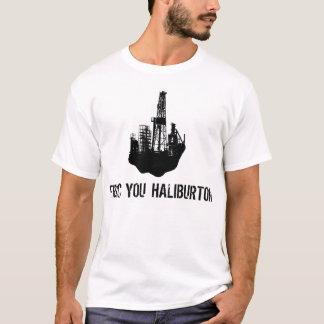 Frac You Haliburton T-Shirt