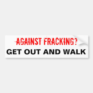 Fracking Bumper Sticker, White Bumper Sticker