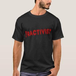Fracktivist T-Shirt