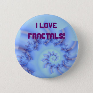 Fractal fun 10, I LOVE FRACTALS! 6 Cm Round Badge
