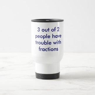 Fractions Mug- for math teachers only! Stainless Steel Travel Mug