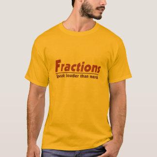 Fractions speak louder than nerds T-Shirt