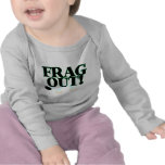 Frag Out T Shirt