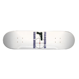 Fragging Is Serious Business Skate Board