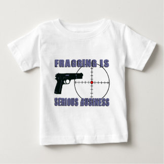 Fragging Is Serious Business Tshirt