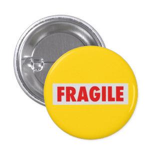 Fragile 3 Cm Round Badge