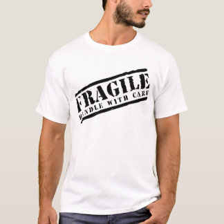 Fragile Handle with Care design T-Shirt