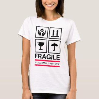 Fragile Handle with care graphic label design T-Shirt