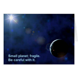 Fragile Planet Greeting Card