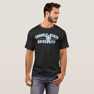 Fragile State University T-Shirt