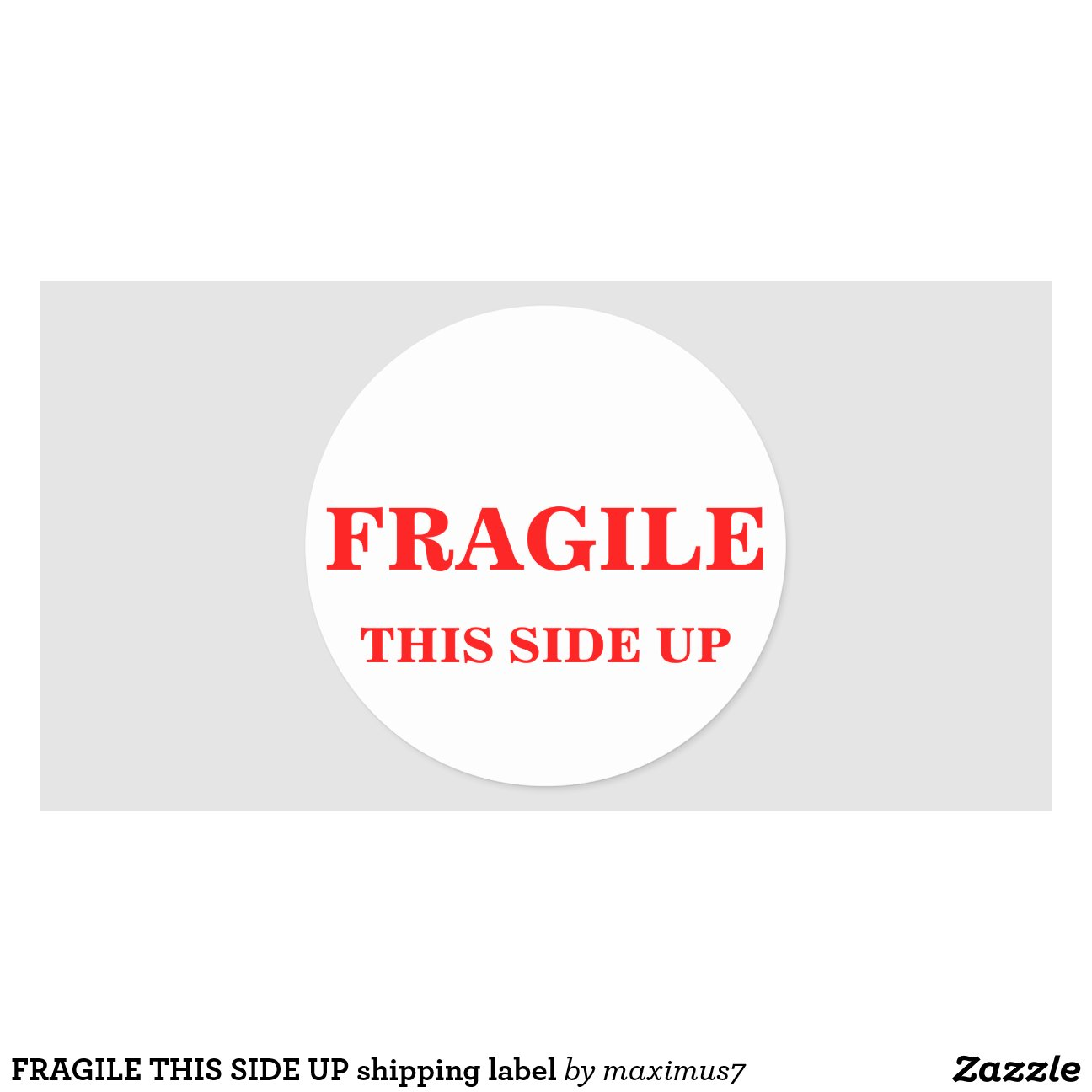 FRAGILE THIS SIDE UP shipping label Round Sticker | Zazzle