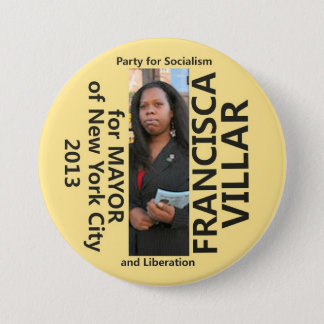 Francisca Villar for Mayor of NYC 2013 7.5 Cm Round Badge