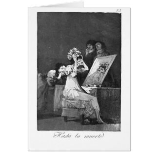 Francisco Goya- Till death Greeting Cards