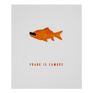 Frank is Famous Poster