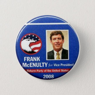 Frank McEnulty for Vice President Button