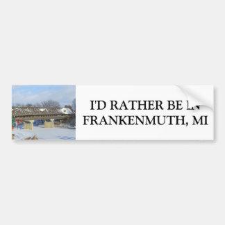 Frankenmuth Michigan Covered Bridge Bumper Sticker