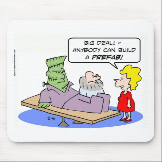 frankenstein big deal build prefab mouse pad
