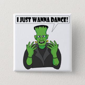 FRANKENSTEIN dance 15 Cm Square Badge