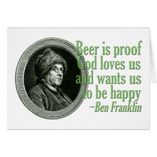 Franklin Beer Quote Greeting Card