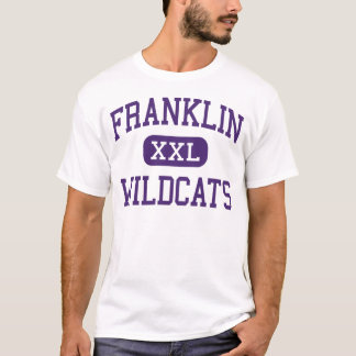 Franklin - Wildcats - High - Elk Grove California T-Shirt
