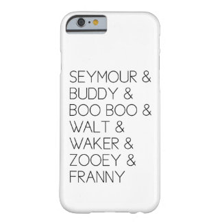 Franny Zooey Glass Family iPhone 6 case Barely There iPhone 6 Case