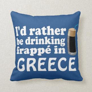 Frappé in Greece Cushion