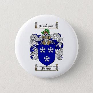 FRASER FAMILY CREST -  FRASER COAT OF ARMS 6 CM ROUND BADGE