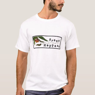 Frass Happens T-shirt