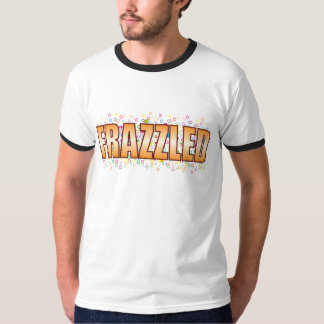 Frazzled Bubble Tag T Shirts